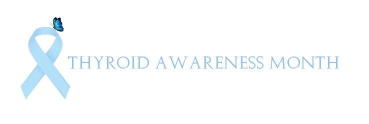 Throid Awareness Month 2013 | just b.CAUSE