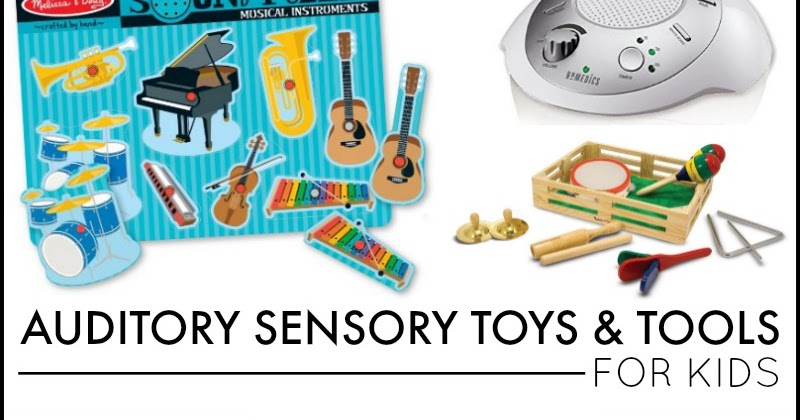 Best Sensory Toys For Toddlers : Auditory sensory toys tools for kids and next comes l