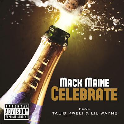 cover de celebrate de mack maine con lil wayne y talib kweli