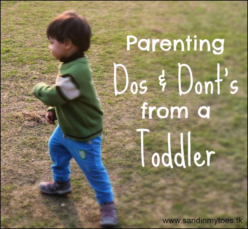 Parenting dos and don'ts from a toddler