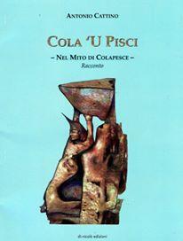 Cola 'U Pisci - Nel Mito di Colapesce -