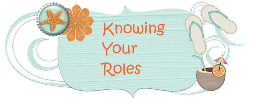 Knowing Your Roles