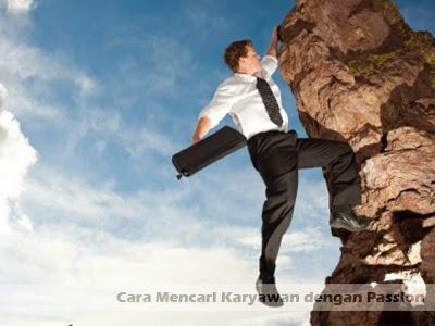 cara mencari karyawan dengan passion
