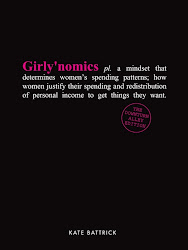 Girlynomics; The Downturn Alley Edition