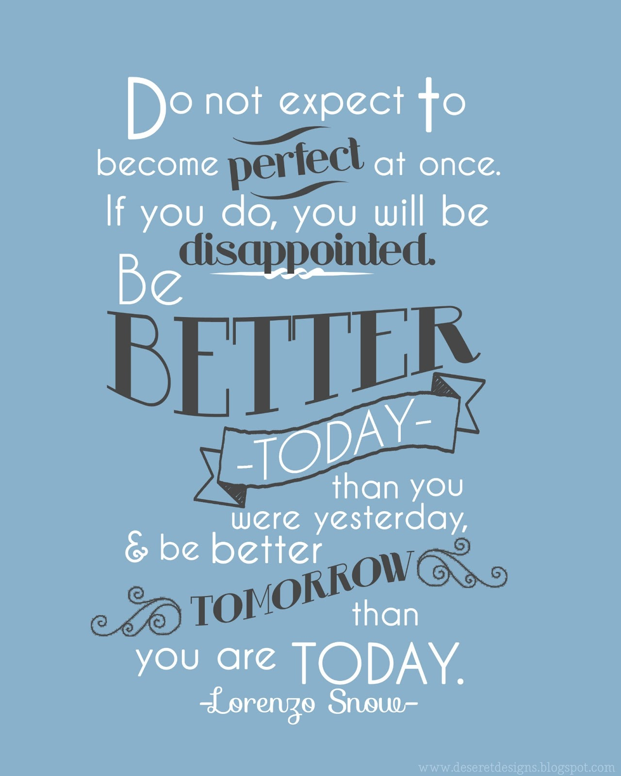 Exceptionnel Be Better Today Than You Were Yesterday.