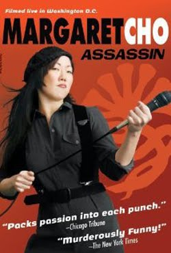 Margaret Cho: Assassin (2005)