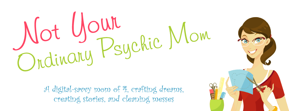 Not Your Ordinary Psychic Mom