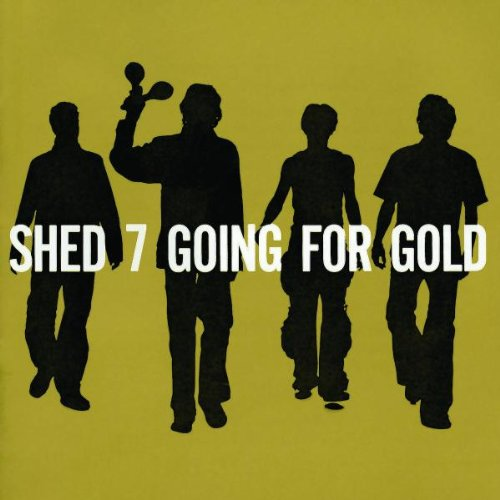 Shed seven going for gold video