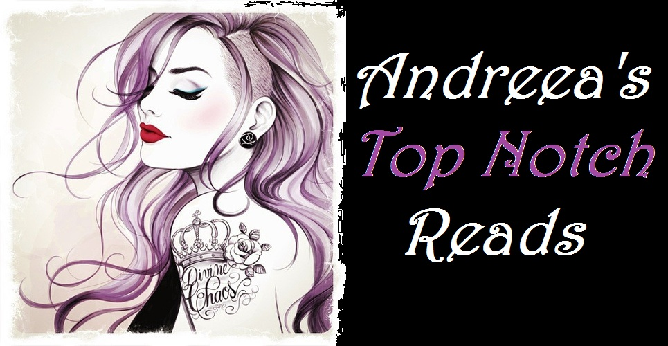 Andreea's Top Notch Reads