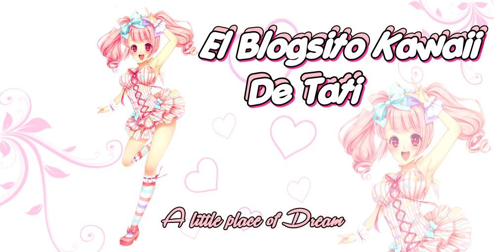 El Blogsito Kawaii de Tati