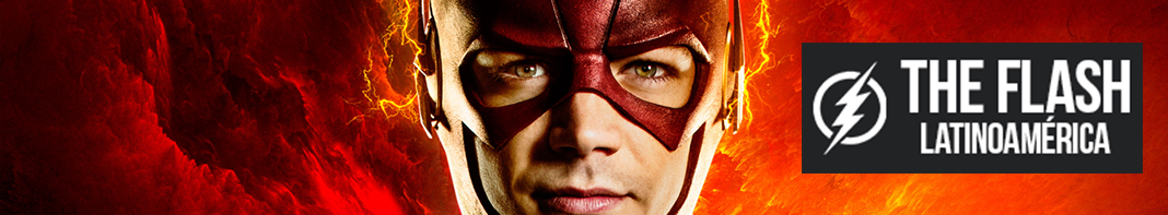 The Flash Latinoamérica | Sitio Oficial