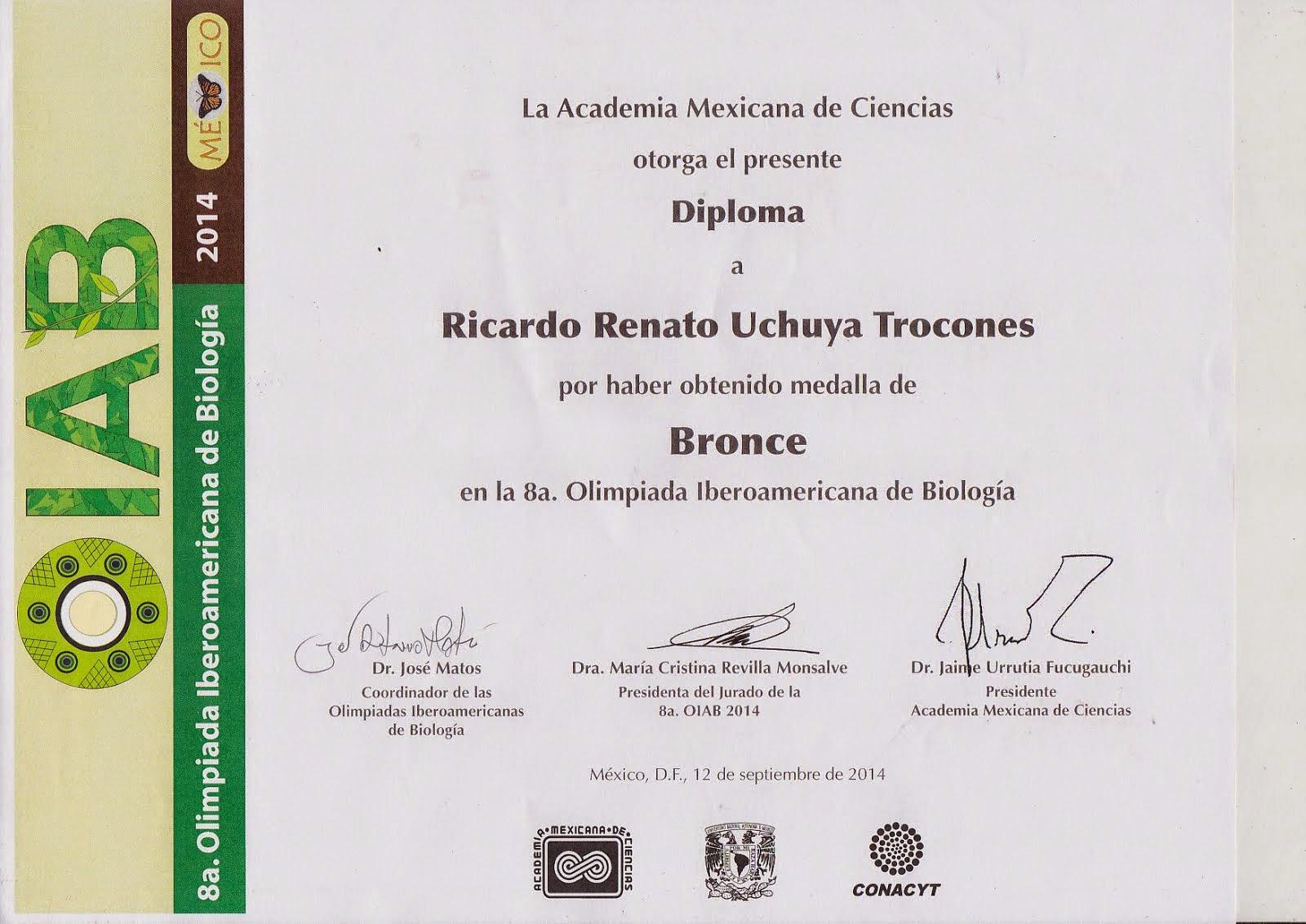 MEDALLA DE BRONCE VIII OLIMPIADA IBEROAMERICANA DE BIOLOGÍA OIAB MÉXICO 2014.
