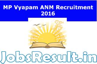 MP Vyapam ANM Recruitment 2016