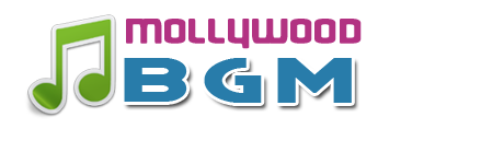 Mollywood BGMs Download Blog
