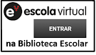 ESCOLA VIRTUAL | Biblioteca