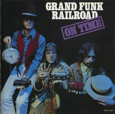 GRAND FUNK RAILROAD 1969 On Time