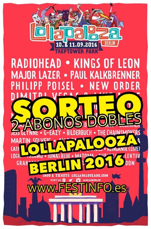 ¡SORTEO: Ven a LOLLAPALOOZA BERLIN!