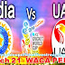Live Streaming India Vs UAE match 21 February 28 World Cup 2015