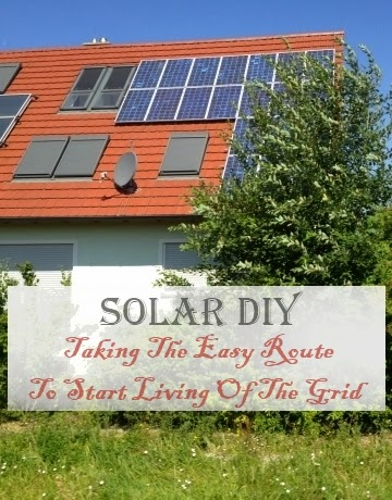 Solar DIY - Taking the Easy Route to Start Living Off of the Grid