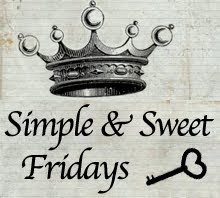 Simple and Sweet Fridays