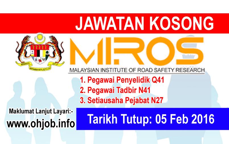 Jawatan Kerja Kosong Institut Penyelidikan Keselamatan Jalan Raya Malaysia (MIROS) logo www.ohjob.info februari 2016