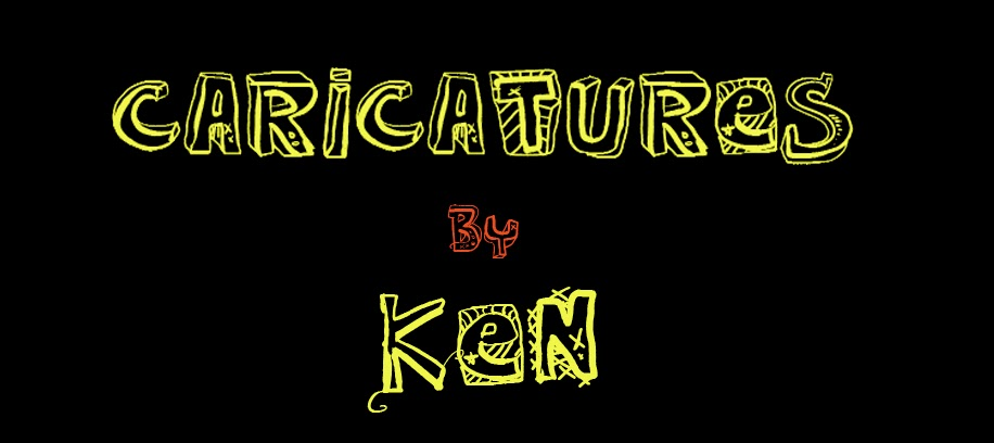 CARICATURES BY KEN