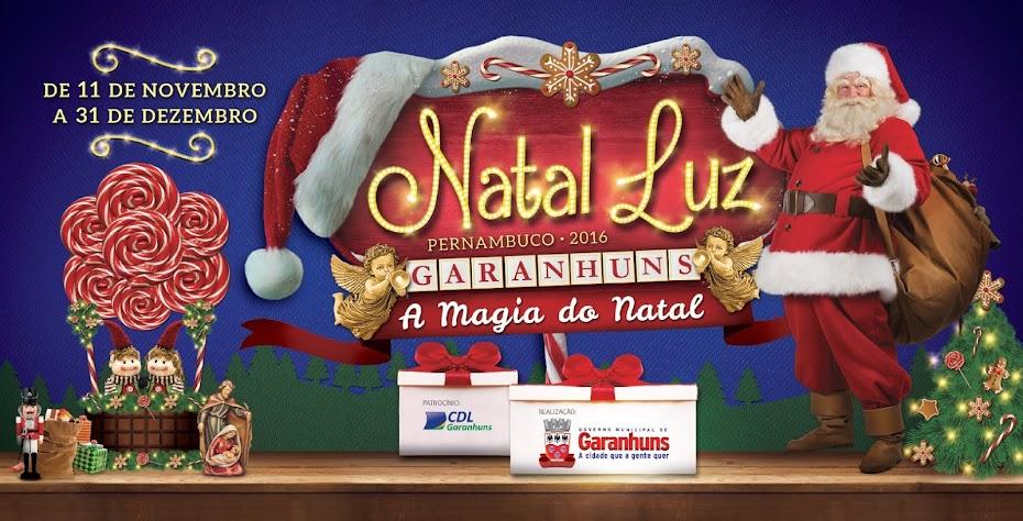 DE 11 DE NOVEMBRO A 31 DE DEZEMBRO VENHA VIVER A MAGIA DO NATAL EM GARANHUNS.