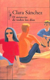 el misterio de todos los días - Clara Sánchez.