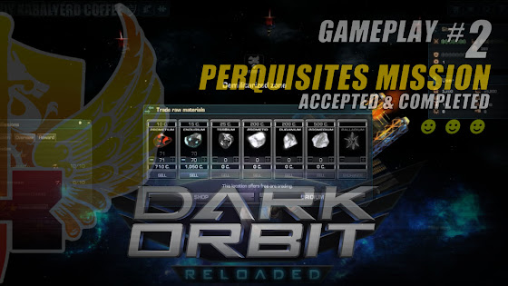 Perquisites Mission Accepted & Completed In DarkOrbit Reloaded