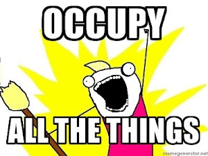 Occupy ALL the things!