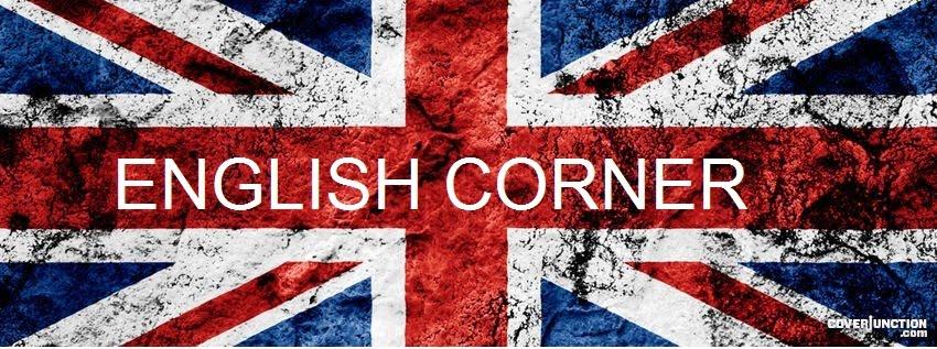 English Corner           .