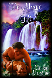 The Magic in Her Gift by Missy Martine