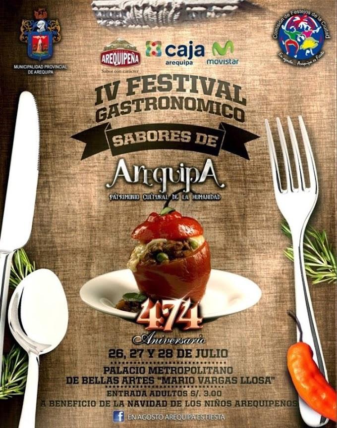 IV Festival Gastronómico - Festival de sabores de Arequipa - 26, 27 y 28 de julio