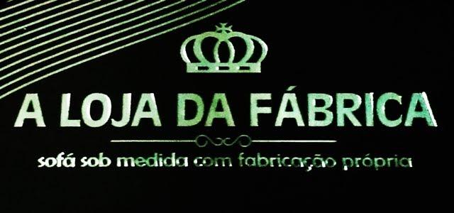 A LOJA DA FABRICA