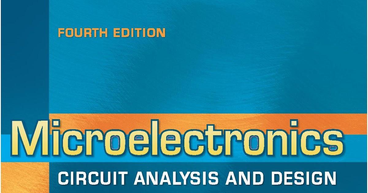 Microelectronics Circuit Analysis and Design