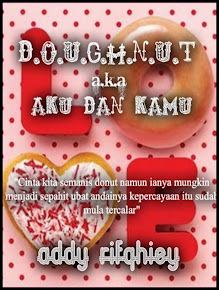 E-Novel D.O.U.G.H.N.U.T a.k.a Aku dan kamu