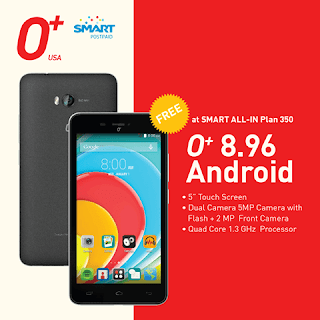 O+ 8.96 Quad core Android offered at Smart All-in Plan 350