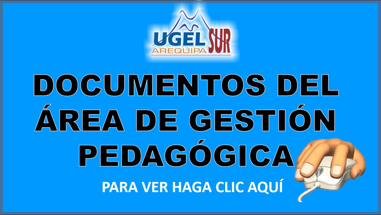 DOCUMENTOS DEL ÁREA DE GESTIÓN PEDAGÓGICA