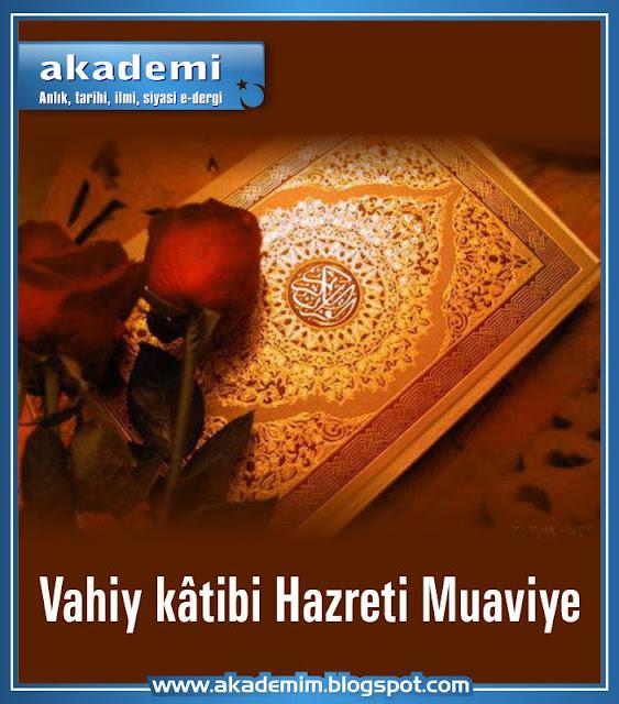 Vahiy kâtibi Hazreti Muaviye