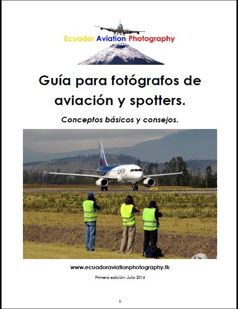 Guía para fotógrafos de aviación y spotters.