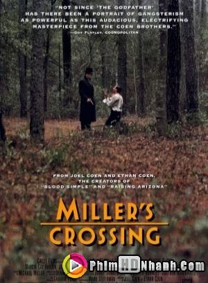 Vượt Mặt Thù Địch - Millers Crossing