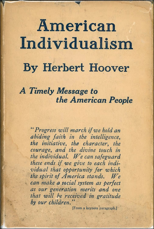 Herbert Hoover Rugged Individualism Roselawnlutheran