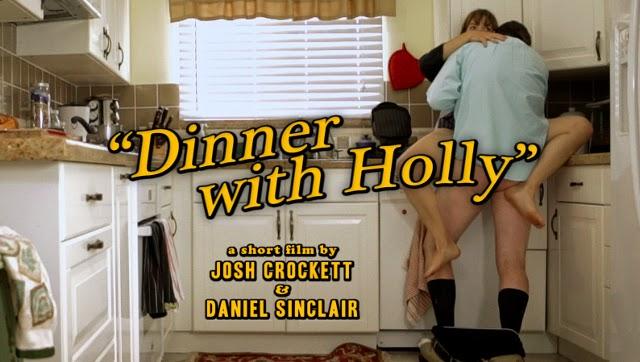 CORTOMETRAJE: DINNER WITH HOLLY DIR JOSH CROCKETT Y DANIEL SINCLAIR