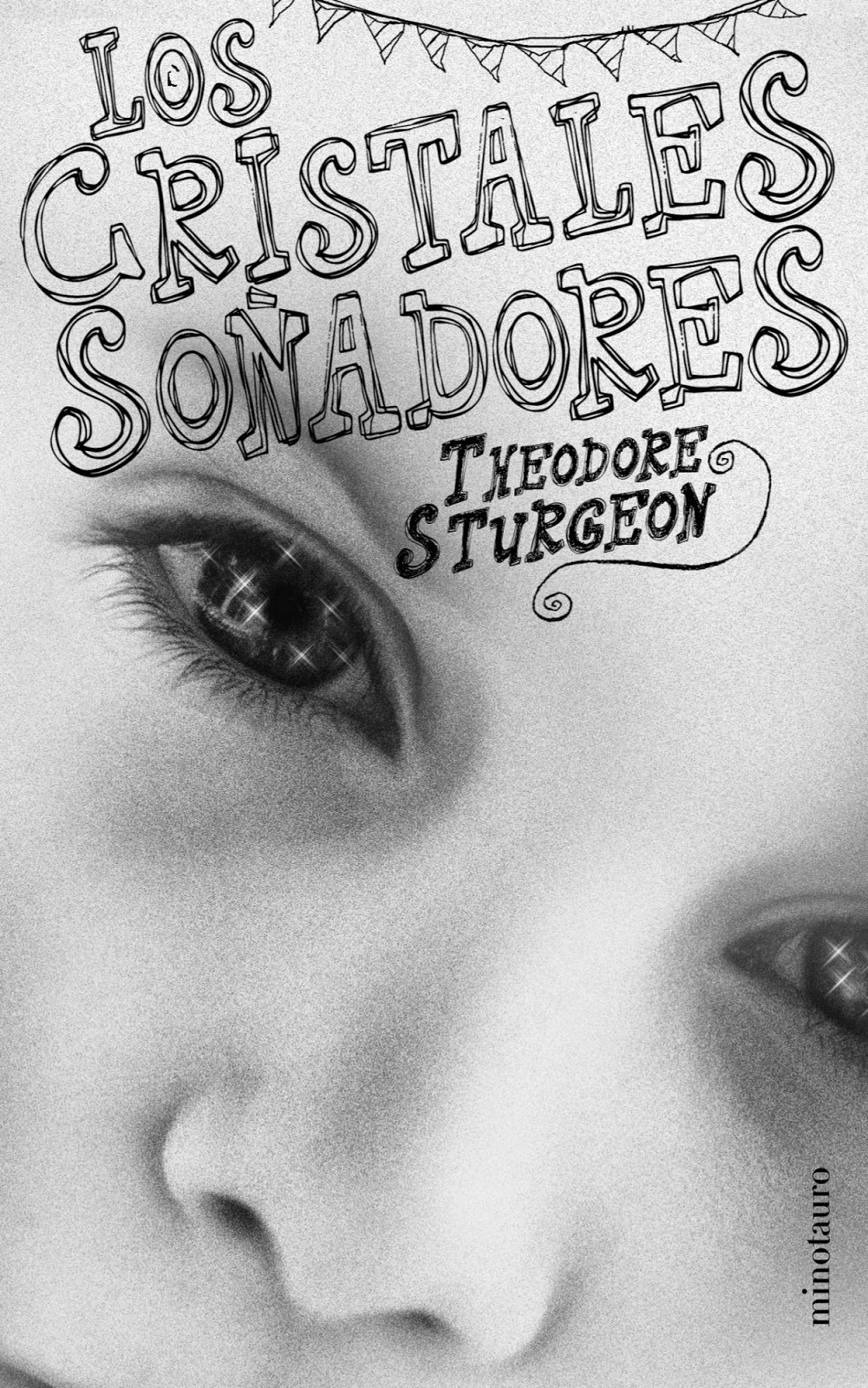 Cristales soñadores Theodore Sturgeon
