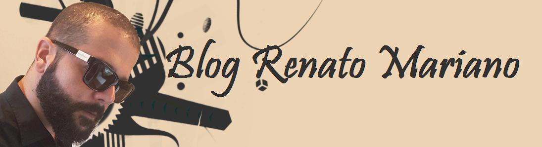 Blog Renato Mariano