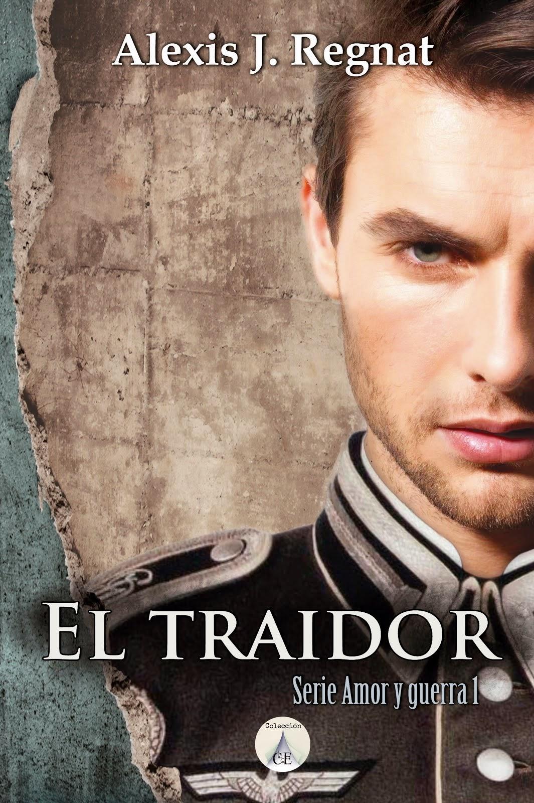 EL TRAIDOR,Serie amor y guerra Vol.1