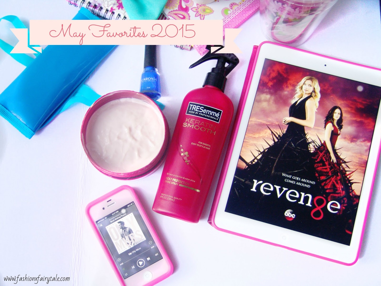 May Favorites 2015   Beauty & Lifestyle