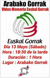 Videos Euskal Gorrak // 13 MAYO (sábado)