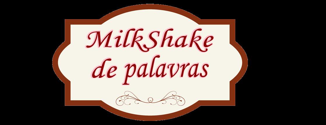 MilkShake de palavras