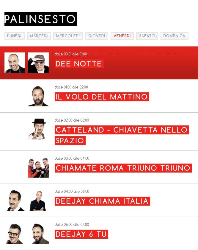 Radio Deejay (Palinsesto Radio) clicca per visualizzarlo dal sito di Radio Deejay